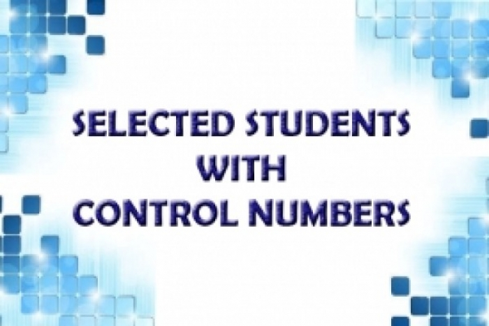 LIST OF SELECTED STUDENTS AND CONTROL NUMBERS